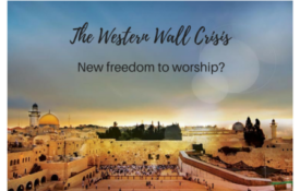 THE WESTERN WALL CRISIS